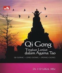 Buku Tao : Qi Gong Tingkat Lanjut Dalam Agama Tao