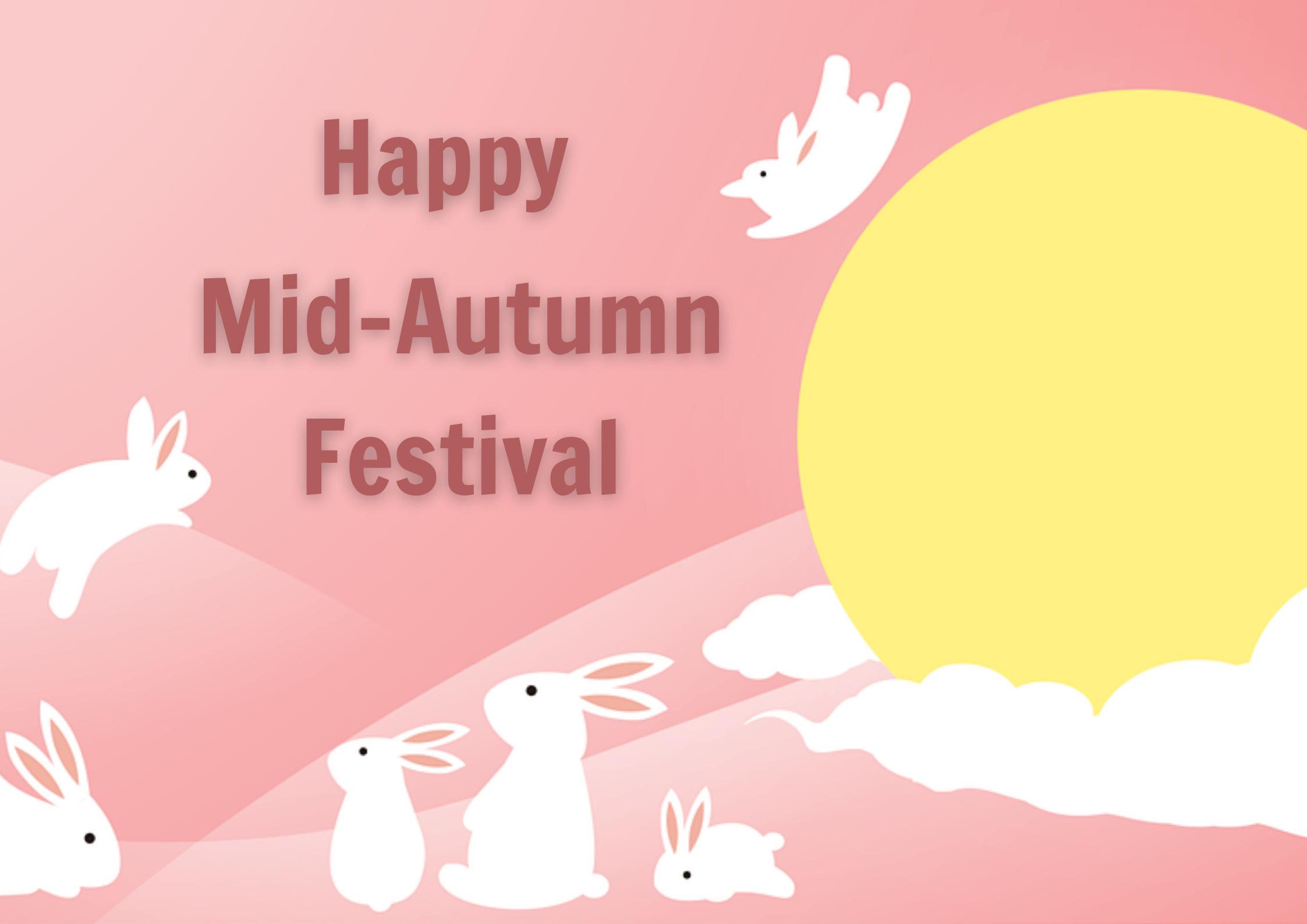 Kumpulan Ucapan Mid Autumn Festival Dalam Bahasa Inggris